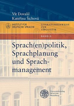 Sprach(en)politik, Sprachplanung und Sprachmanagement von Dovalil,  Vít, Šichová,  Kateřina