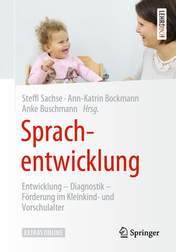 Sprachentwicklung von Bockmann,  Ann-Katrin, Buschmann,  Anke, Lautenschläger,  Tamara, Sachse,  Steffi