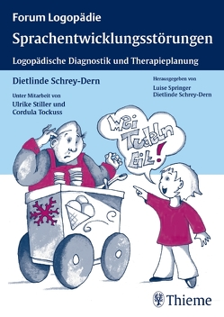 Sprachentwicklungsstörungen von Schrey-Dern,  Dietlinde, Stiller,  Ulrike, Tockuss,  Cordula