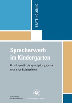 Spracherwerb im Kindergarten von Kolonko,  Beate