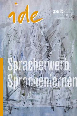Spracherwerb und Sprachenlernen von Esterl,  Ursula, ide - informationen zur deutschdidaktik, Saxalber,  Annemarie