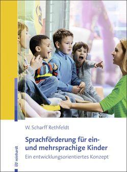Sprachförderung für ein- und mehrsprachige Kinder von Scharff Rethfeldt,  Wiebke