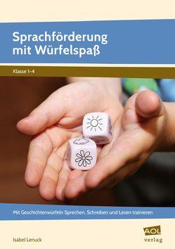 Sprachförderung mit Würfelspaß von Lenuck,  Isabel