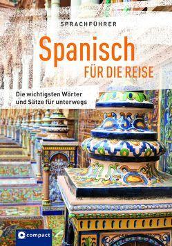 Sprachführer Spanisch für die Reise von Angrisano,  Francesca, Hillenbrand,  Mike