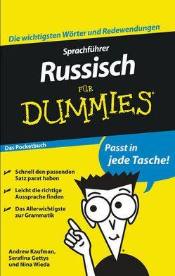 Sprachführer Russisch für Dummies Das Pocketbuch von Gettys,  Serafima, Kaufman,  Andrew, Wanner,  Inge