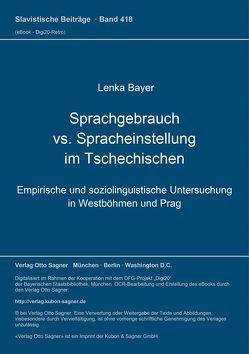 Sprachgebrauch vs. Spracheinstellung im Tschechischen von Bayer,  Lenka