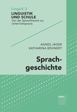Sprachgeschichte von Böhnert,  Katharina, Jäger,  Agnes