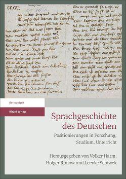 Sprachgeschichte des Deutschen von Harm,  Volker, Runow,  Holger, Schiwek,  Leevke