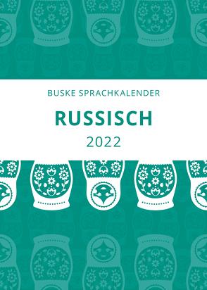 Sprachkalender Russisch 2022 von Popov,  Vadim Vl.