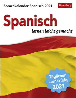 Sprachkalender Spanisch Kalender 2021 von Butz,  Steffen, Harenberg, Rivero Crespo,  Sylvia