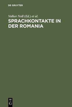 Sprachkontakte in der Romania von Noll,  Volker, Thiele,  Sylvia