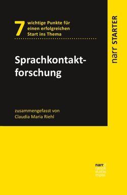 Sprachkontaktforschung von Riehl,  Claudia Maria