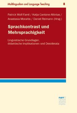 Sprachkontrast und Mehrsprachigkeit von Cantone-Altintas,  Katja, Moraitis,  Anastasia, Reimann,  Daniel, Wolf-Farré,  Patrick