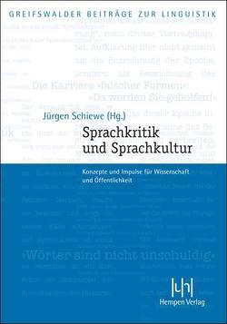 Sprachkritik und Sprachkultur von Schiewe,  Jürgen