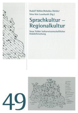 Sprachkultur – Regionalkultur von Bühler,  Rudolf, Bürkle,  Rebekka, Leonhardt,  Nina Kim