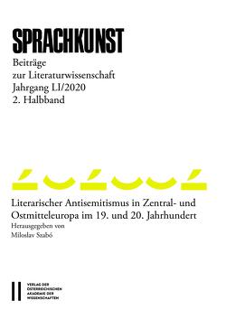 Sprachkunst. Beiträge zur Literaturwissenschaft / Sprachkunst 51/2020 2. Halbband – Beiträge zur Literaraturwissenschaft von Hoeller,  Hans, Leitgeb,  Michael, Miloslav,  Szabó