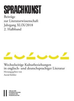 Sprachkunst. Beiträge zur Literaturwissenschaft / Sprachkunst Jahrgang XLIX/2018 2.Halbband von Christoph,  Leitgeb, Hoeller,  Hans, Leitgeb,  Christoph, Rössner,  Helmut