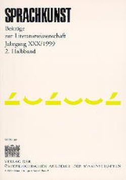 Sprachkunst. Beiträge zur Literaturwissenschaft / Jahrgang XXX/1999 von Birk,  Matjaz, Donahue,  William C, Göttsche,  Dirk