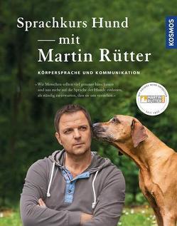 Sprachkurs Hund mit Martin Rütter von Buisman,  Andrea, Rütter,  Martin