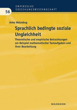Sprachlich bedingte soziale Ungleichheit von Walzebug,  Anke