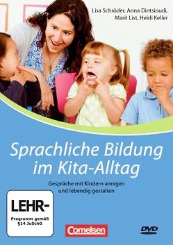 Sprachliche Bildung im Kita-Alltag von Keller,  Heidi, Schroeder,  Lisa