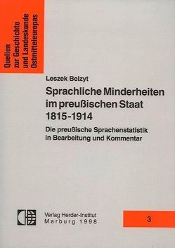 Sprachliche Minderheiten im polnischen Staat 1815-1914 von Belzyt,  Leszek