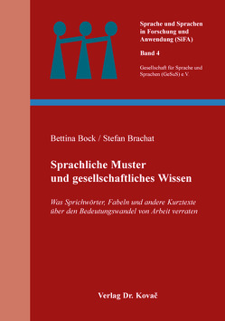 Sprachliche Muster und gesellschaftliches Wissen von Bock,  Bettina, Brachat,  Stefan
