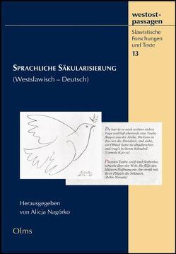 Sprachliche Säkularisierung (Westslawisch – Deutsch) von Nagórko,  Alicja