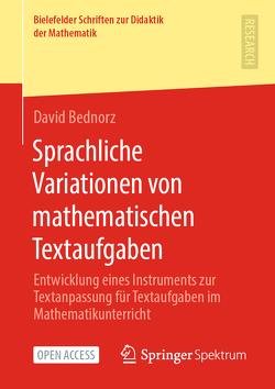Sprachliche Variationen von mathematischen Textaufgaben von Bednorz,  David
