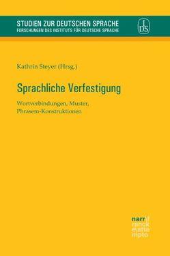 Sprachliche Verfestigung von Steyer,  Kathrin