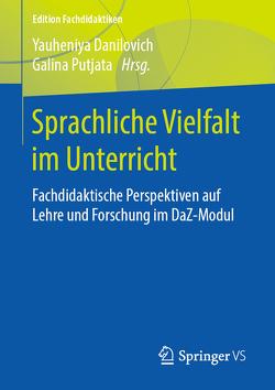 Sprachliche Vielfalt im Unterricht von Danilovich,  Yauheniya, Putjata,  Galina
