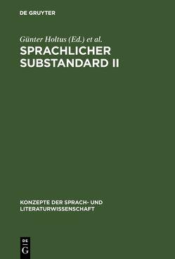 Sprachlicher Substandard II von Holtus,  Günter, Radtke,  Edgar