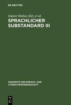 Sprachlicher Substandard III von Holtus,  Günter, Radtke,  Edgar