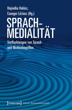Sprachmedialität von Halász,  Hajnalka, Lörincz,  Csongor