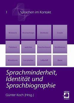 Sprachminderheit, Identität und Sprachbiographie von Koch,  Günter