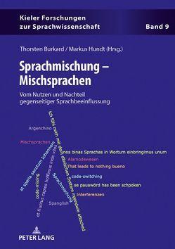 Sprachmischung – Mischsprachen von Burkard,  Thorsten, Hundt,  Markus
