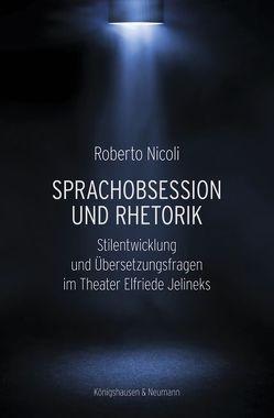 Sprachobsession und Rhetorik von Nicoli,  Roberto