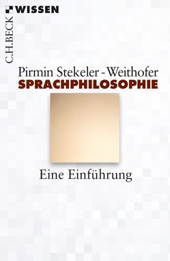 Sprachphilosophie von Stekeler-Weithofer,  Pirmin