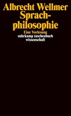 Sprachphilosophie von Hoffmann,  Thomas, Rebentisch,  Juliane, Sonderegger,  Ruth, Wellmer,  Albrecht