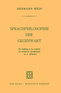 Sprachphilosophie der Gegenwart von Wein,  Hermann