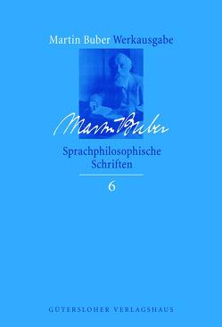 Sprachphilosophische Schriften von Biemann,  Asher D., Buber,  Martin