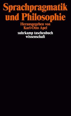 Sprachpragmatik und Philosophie von Apel,  Karl-Otto