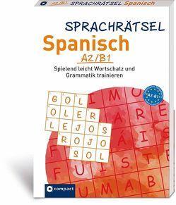 Sprachrätsel Spanisch A2/B1 von Bech,  Alex, KaSyX GmbH
