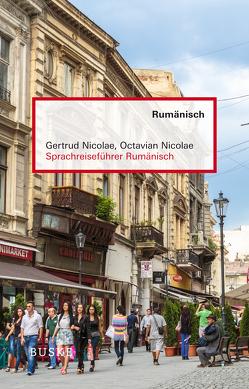 Sprachreiseführer Rumänisch von Nicolae,  Gertrud, Nicolae,  Octavian