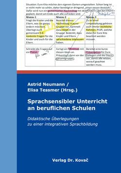 Sprachsensibler Unterricht an beruflichen Schulen von Neumann,  Astrid, Tessmer,  Elisa