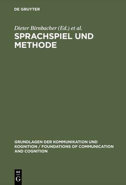 Sprachspiel und Methode von Birnbacher,  Dieter, Burkhardt,  Armin