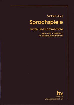 Sprachspiele von Ulrich,  Winfried