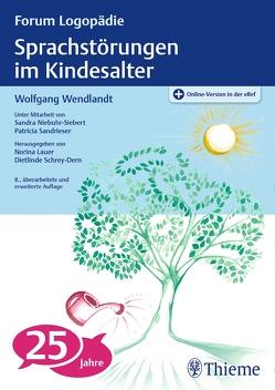 Sprachstörungen im Kindesalter von Wendlandt,  Wolfgang