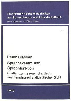 Sprachsystem und Sprachfunktion von Classen,  Peter