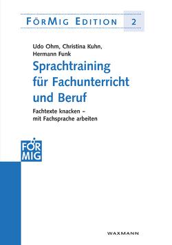Sprachtraining für Fachunterricht und Beruf von Funk,  Hermann, Kuhn,  Christina, Ohm,  Udo